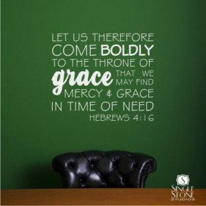 ... Quote Come Boldly Hebrews 4:16 - Vinyl Text Wall Words Bible Verse