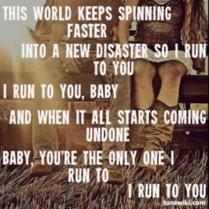 Lady Antebellum ~ I Run To You