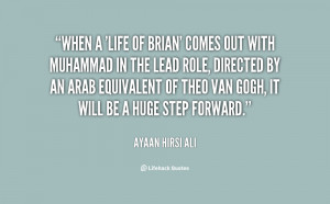 quote-Ayaan-Hirsi-Ali-when-a-life-of-brian-comes-out-58946.png