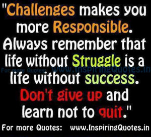 Challenges Quotes, Struggle Quotes Inspirational Quotes about Success ...