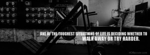 Toughest Part Of Life Quotes Facebook Cover