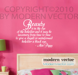 Details about Miss Piggy Beauty Quote Vinyl Wall Quote Decal Bedroom