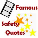 Safety Quotes, Safety Quotes by Famous People