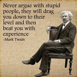 Never argue with ignorant, inmature people. Just ignore them and be ...