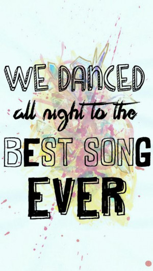 We Danced All Night To The Best Song Ever