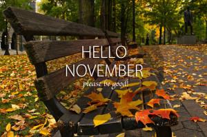 Hello november Goodbye October and Welcome november