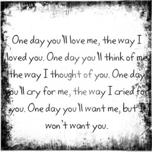 cute, love, one day, pretty, quote, quotes, regret, truth