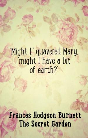 The Secret Garden quotes, Frances Hodgson Burnett wisdom,