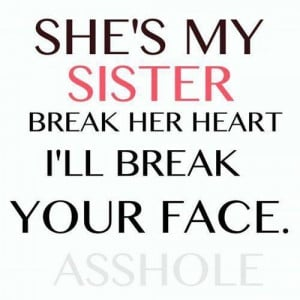 Here is a collection of the best sister quotes