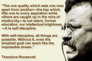 Roosevolt Quote on Self Discipline
