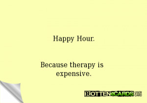 Happy Hour Because Therapy