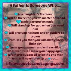 Bad Father Quotes | Bad Dad Quotes A father is someone who will More