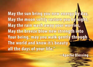 Native American Quote – Apache Blessing