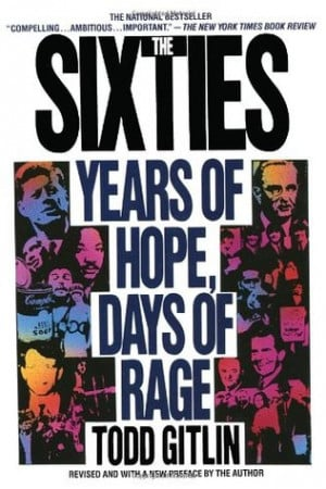 "Start by marking ""The Sixties: Years of Hope, Days of Rage"" as ..."
