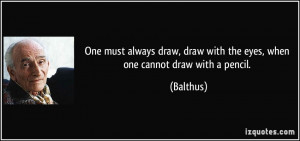 More Balthus Quotes