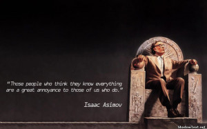 People Who Think They Know Everything