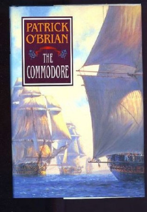 """Start by marking """"The Commodore (Aubrey/Maturin, #17)"""" as Want to ..."""