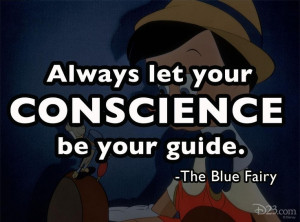 Unless your conscience is an idiot!