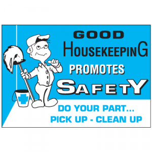 ... Safety Products > Posters & Wallcharts > Good Housekeeping Workplace