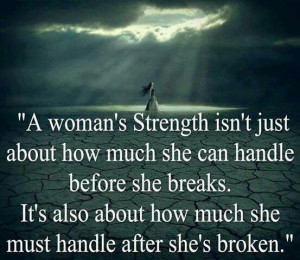 ... break. It's also about how much she must handle after she's broken