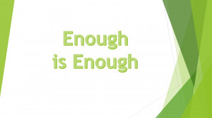 When is Enough really Enough — 3867