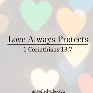 Love Always Protects – What Is Love? – Part 11