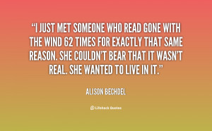 quote-Alison-Bechdel-i-just-met-someone-who-read-gone-117148_2.png