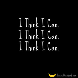 Think I Can #quote