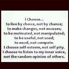 ... Inspiration, Choice, Wisdom, Things, Favorite Quotes, Living, Choose