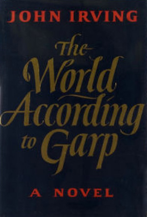 "Start by marking ""The World According to Garp"" as Want to Read:"