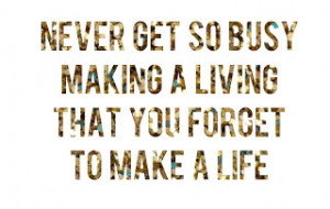 Get Busy Livin': Work/Life Balance for Dummies