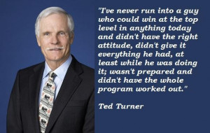 Ted turner famous quotes 3