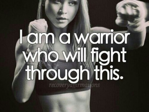 AM A WARRIOR!!!