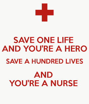 Quotes About Saving Lives Nurses. QuotesGram