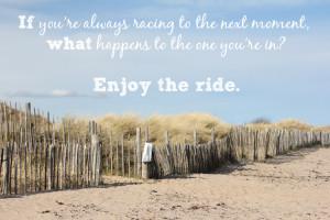 Enjoy the Ride}