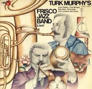 ... _jazz_band._turk_murphys_jaz-turk_murphys_frisco_jazz_band_live.jpg