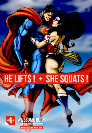 He Lifts She Squats Superman Wonder Woman | Awesome Motivation Picture