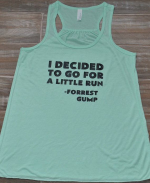 ... Run Forrest Gump Tank Top - Running Tank Top - Workout Shirt - Quote
