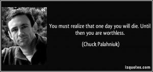 More Chuck Palahniuk Quotes