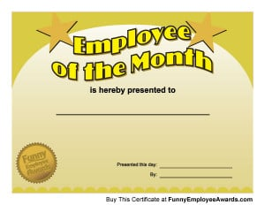 Funny employee of the month quotes quotesgram for Employee of the month certificate template