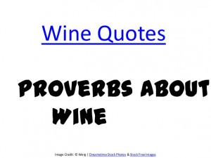 Wine Quotes Wine quotes