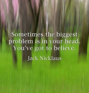 ... Golf 3, Nicklaus Golf, Nicklaus Quotes, Golf Misc, Inspiration Quotes