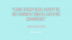 File Name : quote-Jackie-Joyner-Kersee-i-might-attempt-zumba-i-havent ...