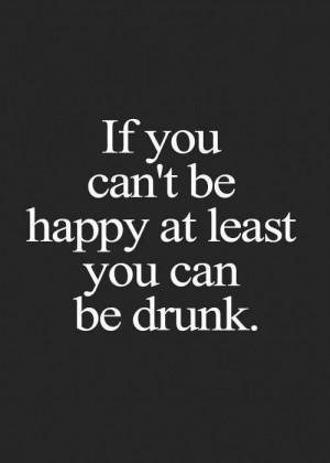 drunk, quote, unhappy