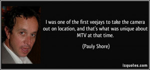 More Pauly Shore Quotes