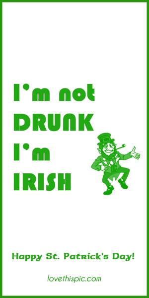 drunk not humor pinterest pinterest quotes irish st. patrick's day ...