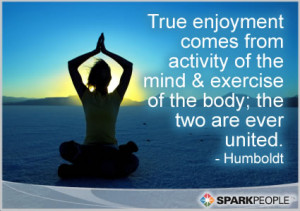 Motivational Quote - True enjoyment comes from activity of the mind ...