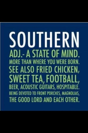 Southern, gotta love the south