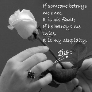quotes and sayings betrayed in love quotes betrayed quotes love ...