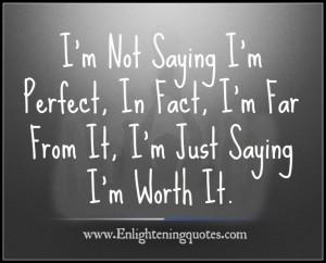 Im-Just-Saying-Im-Worth-It.jpg